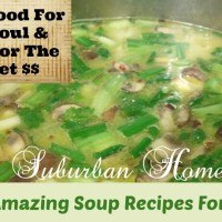 Soup Good For The Soul & Wallet! - 40+ Amazing Soup Recipes For Fall