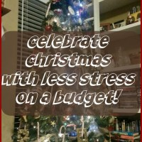 Celebrate Christmas with Less Stress On A Budget