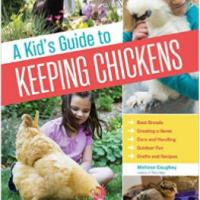 Book Review & Giveaway:  A Kid's Guide to Keeping Chickens