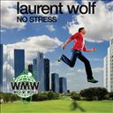 Laurent Wolf: No Stress