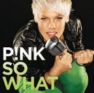 Pink: So What