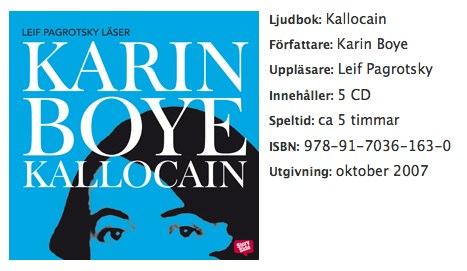 Kallocain av Karin Boye upplasare Leif Pagrotsky