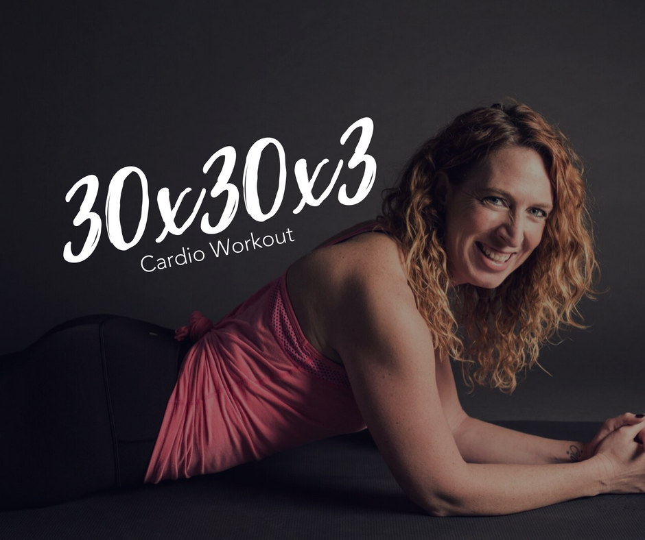 30x30x3 Workout Series - At-Home Cardio Workout