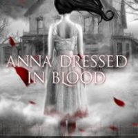 Saving People, Hunting Things - Anna Dressed In Blood by Kendare Blake {Book Review}