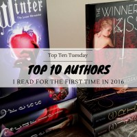 Top Ten Authors I Read For The First Time In 2016 {Top Ten Tuesday}