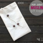 How to Make No Sew Muslin Gift Bags