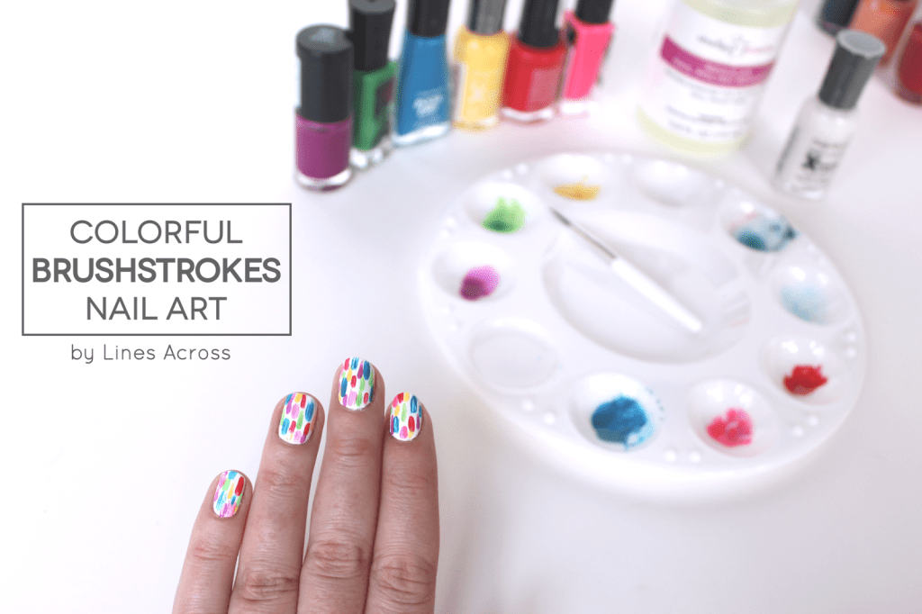 Colorful brushstrokes nail art tutorial lines across i was inspired by this nail art tutorial the tutorial is translated from french so im pretty sure she said she used prinsesfo Choice Image