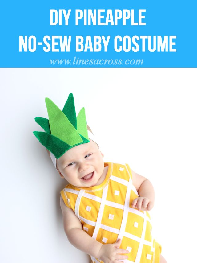 No-Sew Baby Pineapple Costume by Rachel at Lines Across