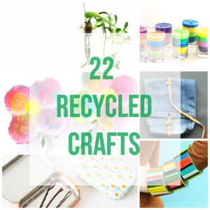 22 Recycled Crafts for Earth Day