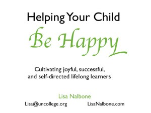 How do we help our children be happy, successful, self-directed learners?