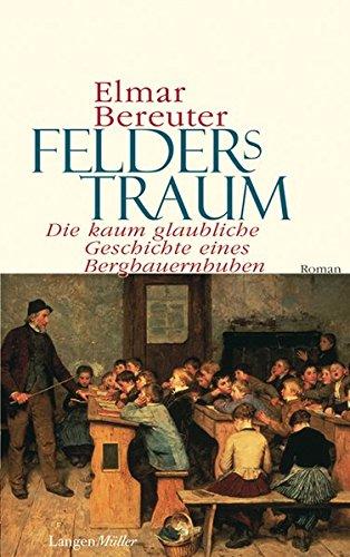 Felders Traum Elmar Bereuter