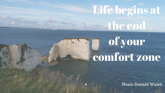 Life begins at the end of your comfort zone (1)