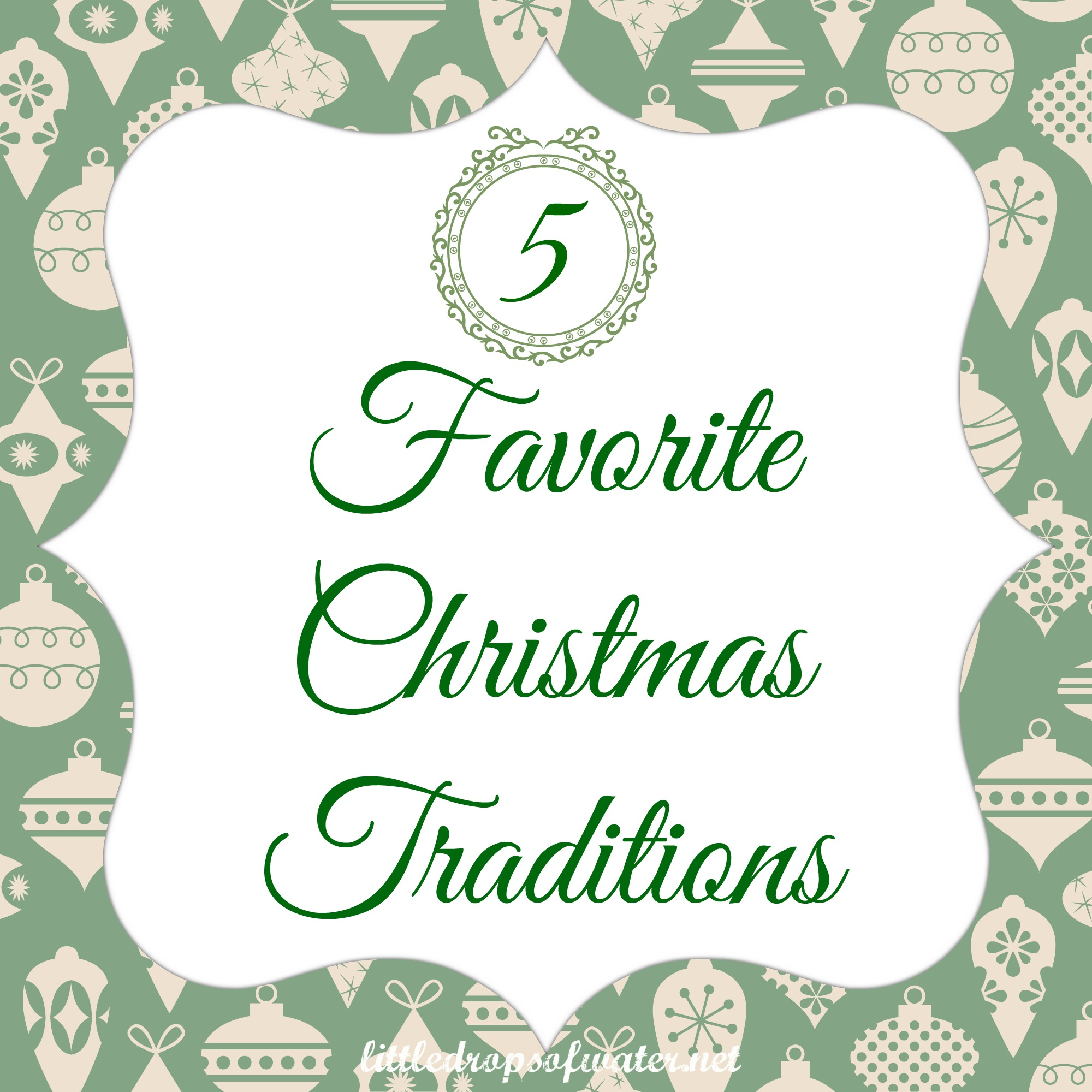 5 Favorite Christmas Traditions