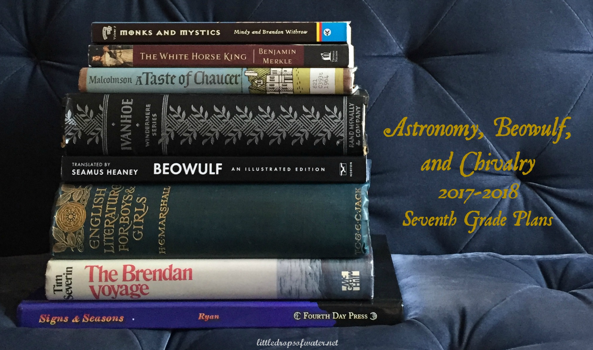 Astronomy, Beowulf, and Chivalry: 2017-2018 Seventh Grade Plans