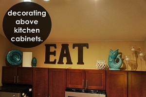 decorating above the kitchen cabinets.