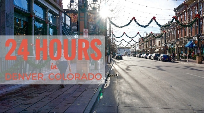 24 Hours in Denver, Colorado