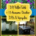 Outdoor DIY and Upcycles