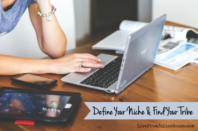 Define Your niche and find your tribe