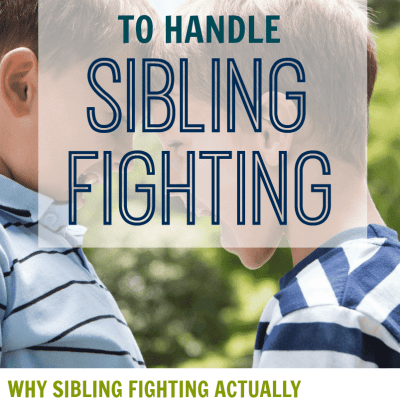 6 Proven Ways to Stop Sibling Fighting Using a Positive Approach