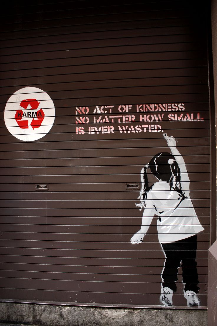 Graffiti av Banksy: No act of kindness, no matter how small, is ever wasted.