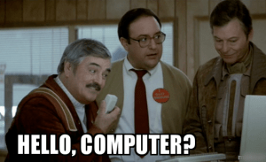 Hello Computer?