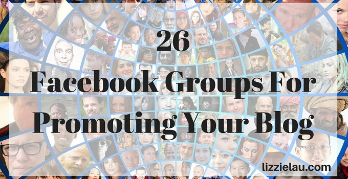 26 Facebook Groups For Promoting Your Blog horizontal