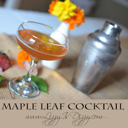 Maple Leaf Cocktail (30In30 Day #10) -