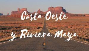 Costa Oeste de EE.UU. y Riviera Maya 2016