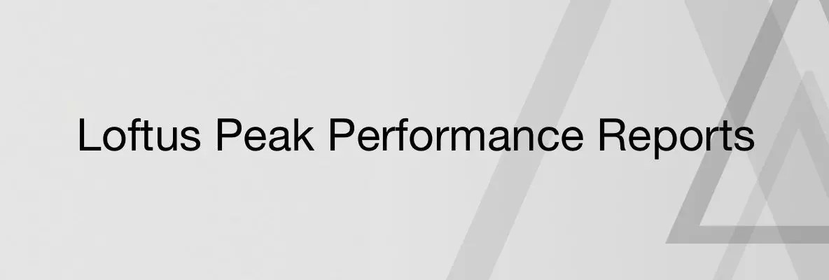 Loftus Peak Performance Reports