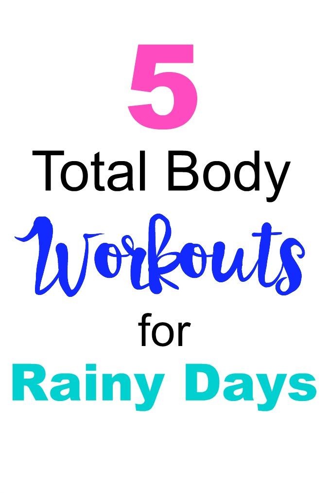 Rainy Day Workouts