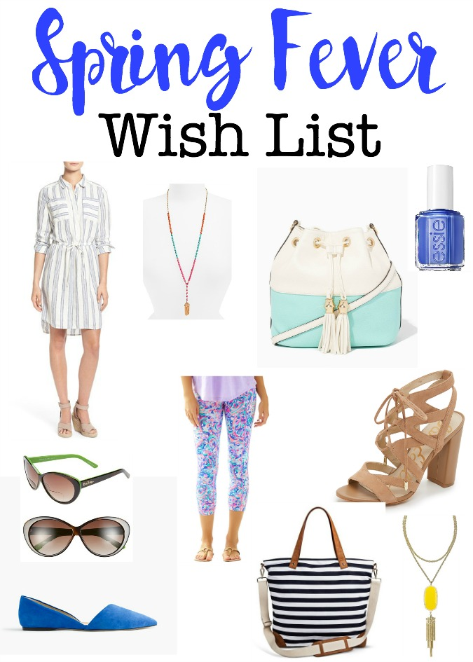 Spring Fever Wish List