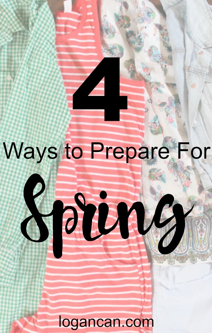 4 Ways to Prepare For Spring