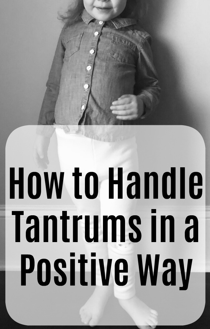 How to Handle Tantrums in a Positive Way
