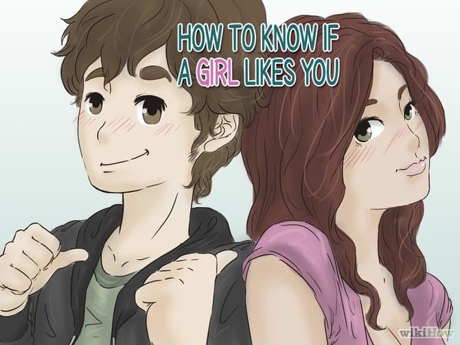 how do you know if a girl likes you test