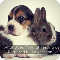 What Does Animal Testing as Required by Law Mean?