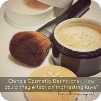 China's Cosmetic Definitions - How could they effect animal testing laws?
