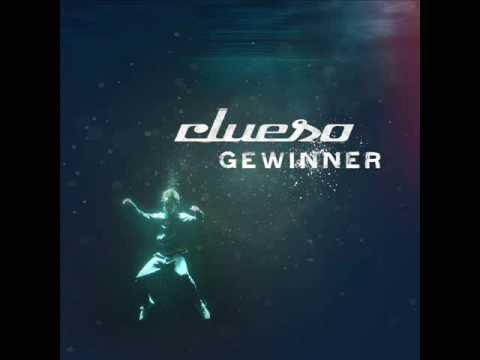 Clueso - Gewinner (Ich Bin Dabei, Du Bist Dabei, Wir Sind Dabei Uns Zu Verlieren)