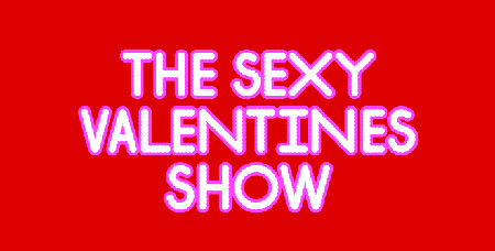The Sexy Valentines Show