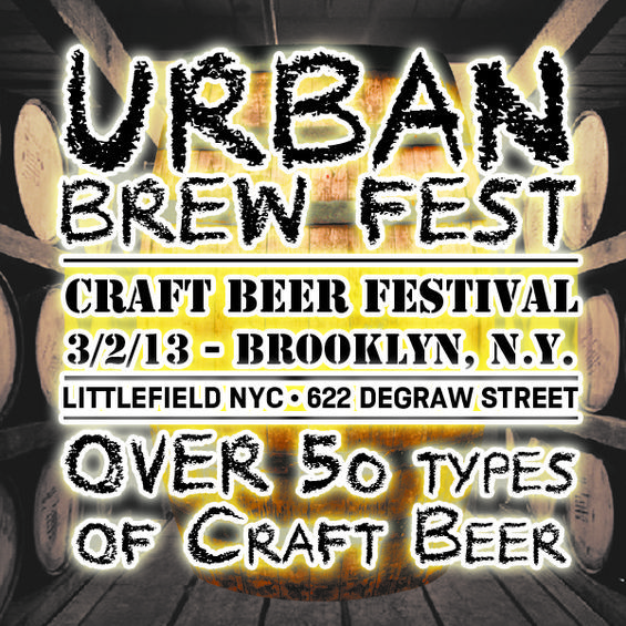 Urban Brew Fest on March 2nd at Littlefield