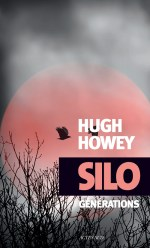 Silo Générations - Howey