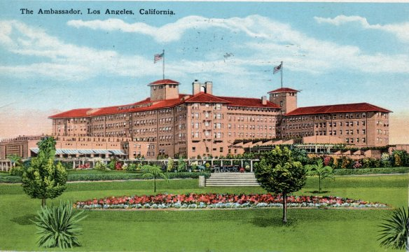 The Ambassador Hotel Los Angeles