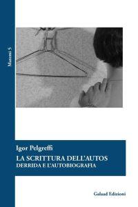Pelgreffi-La-Scrittura-dell-Autos