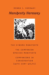 D. J. Haraway - Manifestly Haraway
