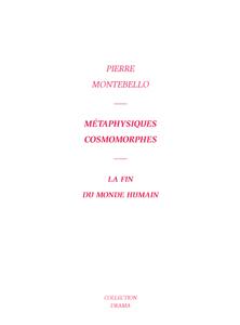 montebello-Metaphysiques-Cosmomorphes_F