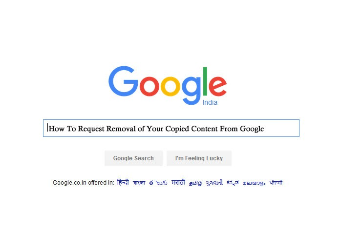 How To File DMCA and Request Removal of Your Copyrighted Content From Google