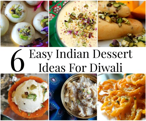 6 Easy Indian Diwali Desserts and My Diwali Menu