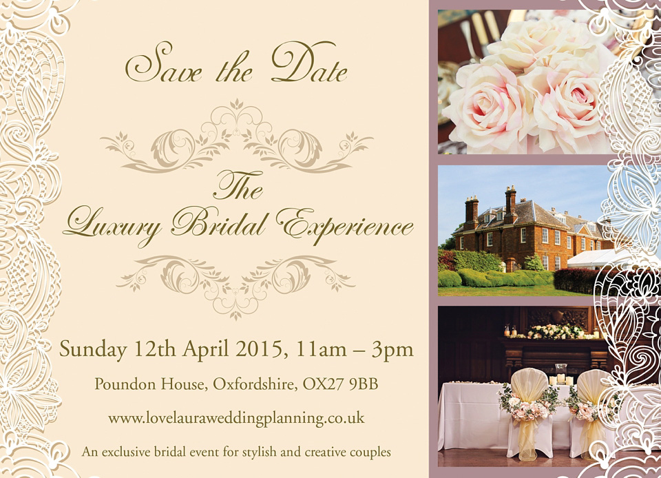 The Luxury Bridal Experience – 12th April At Poundon House, Oxfordshire (Get Inspired Supplier Spotlight )