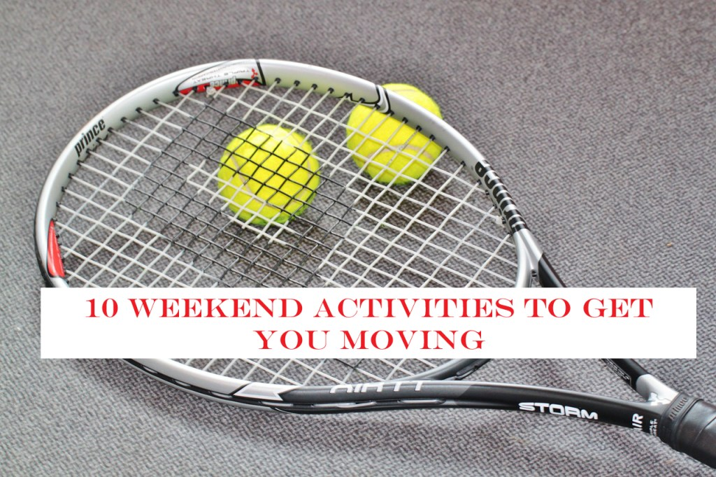 Active Weekend Activities