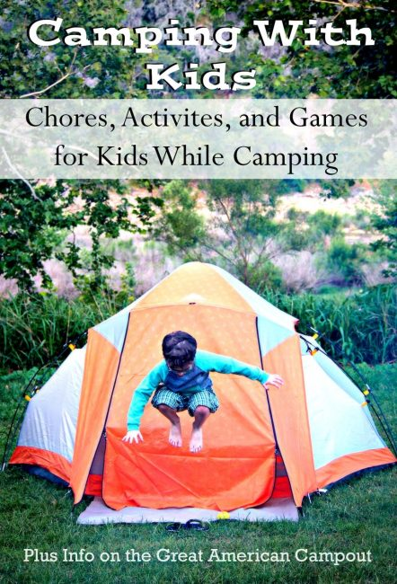 Camping With Kids- Camp Chores, Activities, and Games