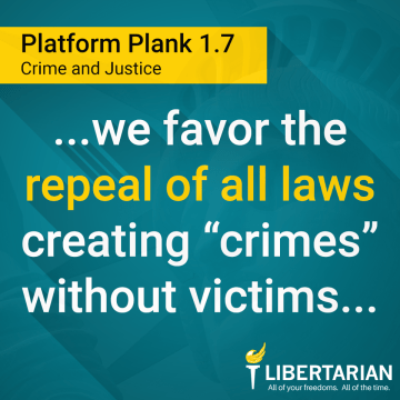 we favor the repeal of all laws creating 'crimes' without victims